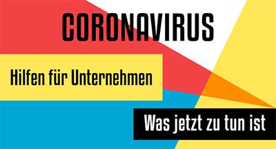 Coronavirus - Hilfen für Unternehmen